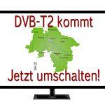 DVB-T2: Ratgeber zur Umstellung in Niedersachsen